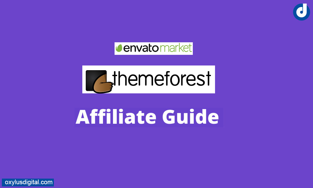 ThemeForest Affiliate Envato Program Guide