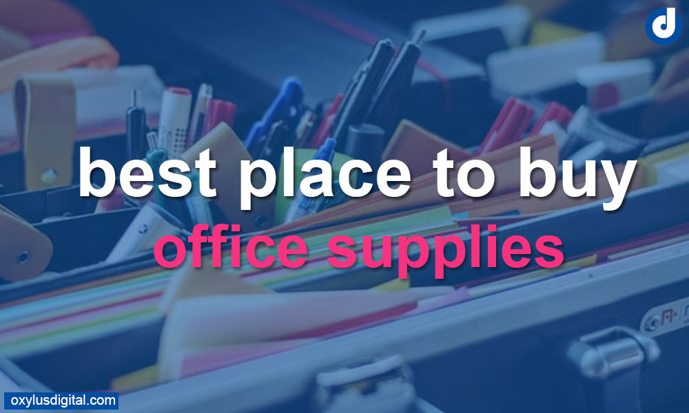 Best Places to Buy Office Supplies Online